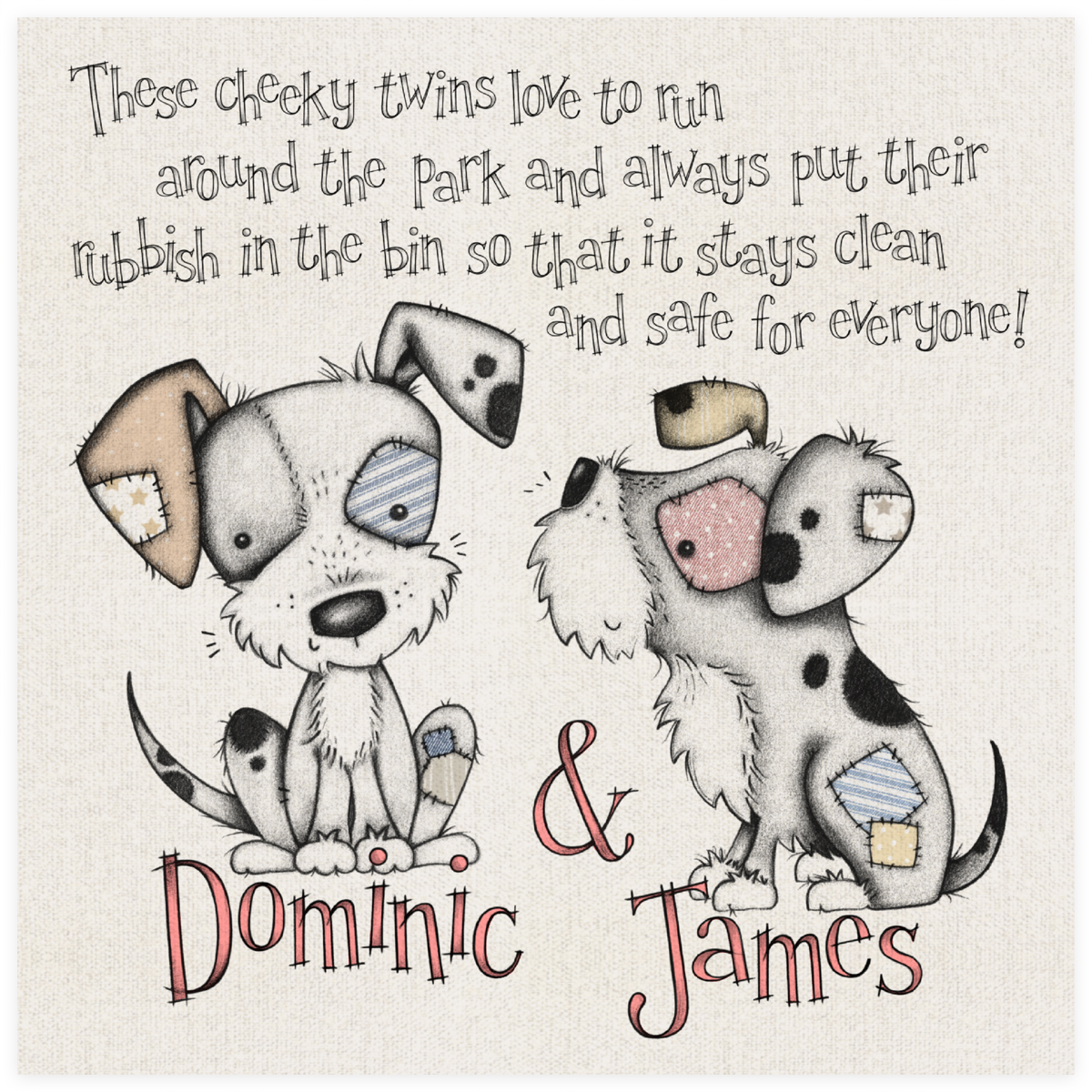 Dominic and James the Pups