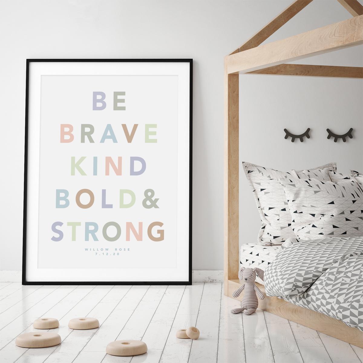 Be brave bold white framed 2