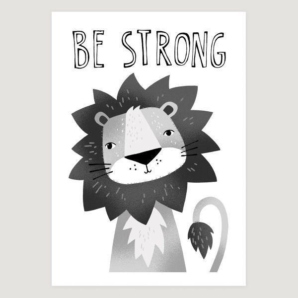 Lion be strong mono